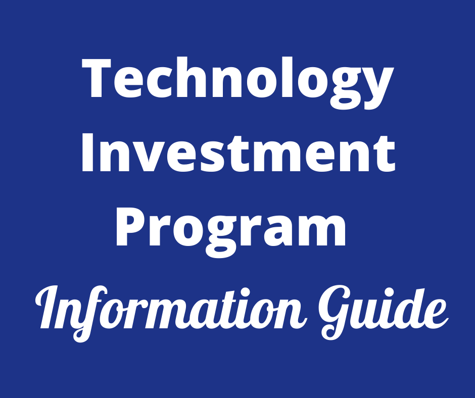 Technology Investment Program Information Guide